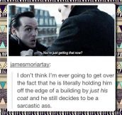 Moriarty always on the edge…