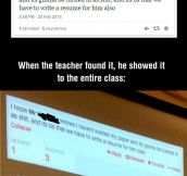 Student complains, teacher responds with a legendary answer…