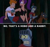 My favorite Futurama line…