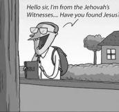 Even Jesus avoids them…