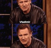 A personal message from Liam Neeson to President Putin…
