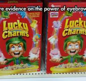 Unlucky Charms, they're magically malicious…