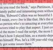 Robert Pattinson really loved Twilight…