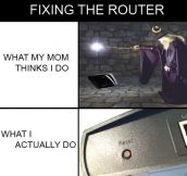 Whenever I Fix The Router