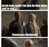 Khaleesi I will fight for you
