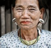Women in from the Chin region in Myanmar used to tattoo their faces so they wouldn't be abducted and forced into marriage