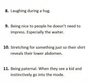 Attractive things that men do without realizing