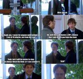 Jim Gets Dwight Good