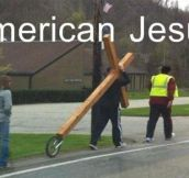 If Jesus Was American