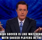 Colbert Makes Everything Funny