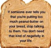 It Is Never Too Much Peanut Butter