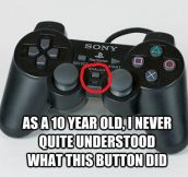 I Still Don't Know What This Button Does