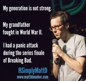 A Really Weak Generation