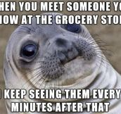 Awkward Store Meeting