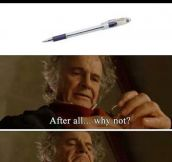 Every Time I Borrow a Pen