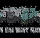 Long Live Heavy Metal