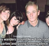12 Stories That Prove Bill Murray Really Is The Most Interesting Man In The World