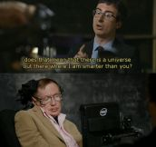 Stephen Hawking with the burn!