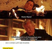 Alfred Has Had It