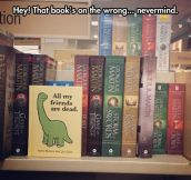 Stay Away From That Shelf