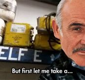 That's Right, Mr. Connery…