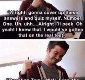 Every Time I Try To Study For A Test