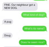 25 More Texts From Dogs… You won't be disappointed