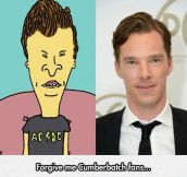 Benedict Looks Exactly Like Butt-Head