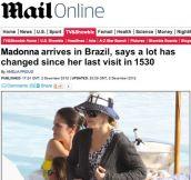 Madonna Visiting Brazil