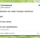 Capitalization Can Change Everything