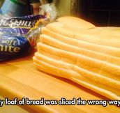 Now My Sandwiches Will Be Really Big