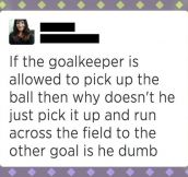 Girl's Logic On Football