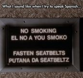 Trying To Speak Spanish