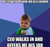 Success kid lately.