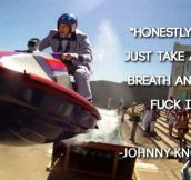 The Wise Words From Johnny Knoxville