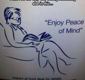 Peace Of Mind?