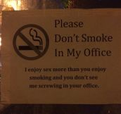 That's One Way To Ask People Not To Smoke