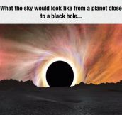 Black Holes Are The Coolest Things