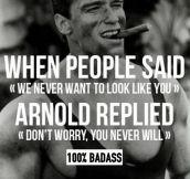 Badass Arnold