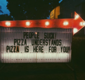That's Why We Love You Pizza