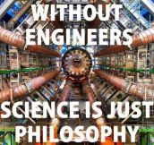 Science Without Engineers