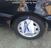What Kind Of Person Slashes Someone's Tires