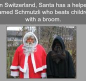 Swiss Santa Claus's Terrifying Alter-Ego