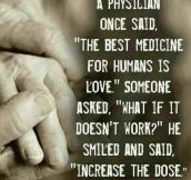 The Best Medicine For Humans