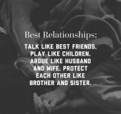 The Best Relationships Are Like…