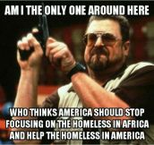 Take Care Of Your Own Homeless America