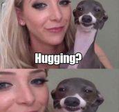 He's Hugging Her