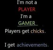 I Am A True Gamer