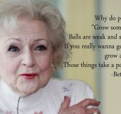 Betty White Knows Best