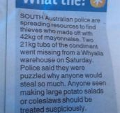 Beware Of Mayonnaise Bandits